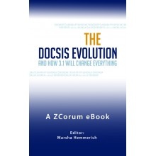 DOCSIS Evolution and How 3.1 Will Change Everything - e-Books