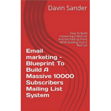 Email marketing - Blueprint To Build A Massive - e-Books
