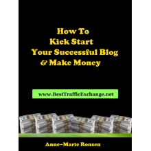 How To Kick Start Your Successful Blog And Make Money - e-Books