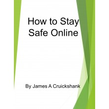 How to Stay Safe Online - e-Books
