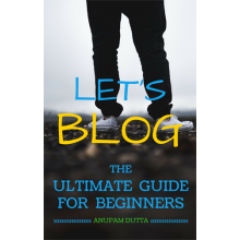 Let's Blog - The Ultimate Guide For Beginners - e-Books