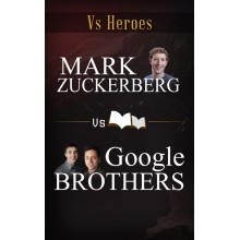 Mark Zuckerberg VS Google Brothers - e-Books