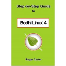 Step-by-Step Guide to Bodhi Linux 4 - e-Books